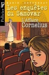 Couverture du livre : Les enquêtes du Samovar : L'affaire Cornelius