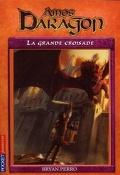 Amos Daragon, Tome 10 : La grande croisade