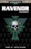 Ravenor, tome 3 : Révélations