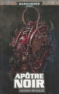 Word Bearers, tome 1 : Apôtre Noir