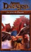 Amos Daragon, Tome 8 : La cité de Pégase