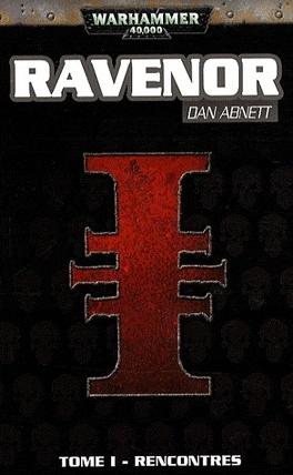 Couverture du livre : Ravenor, tome 1 : Rencontres