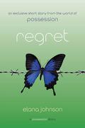 Possession, Tome 1.5 : Regret