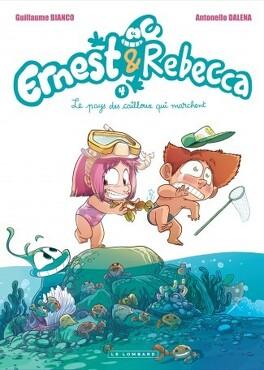 Couverture du livre : Ernest et Rebecca, tome 4 : Le pays des cailloux qui marchent
