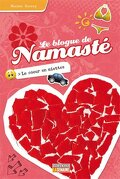 Le blogue de Namasté, tome 12 : Le cœur en miettes