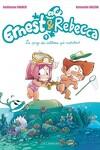 couverture Ernest et Rebecca, tome 4 : Le pays des cailloux qui marchent