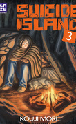 Suicide Island, Tome 3