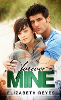 The Moreno Brothers, Tome 1: Forever Mine