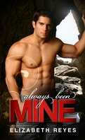 The Moreno Brothers, Tome 2: Always Been Mine