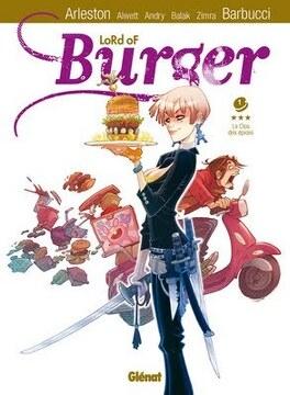 Couverture du livre : Lord Of Burger, Tome 1 : Le clos des épices