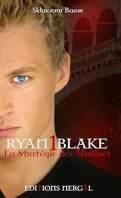 Ryan Blake, tome 1 : La stratégie des Ténèbres