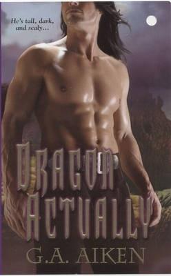 Couverture du livre : Dragon Kin, Tome 1 : Dragon Actually