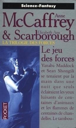 Couverture du livre : La trilogie des forces, tome 3 : Le jeu des forces