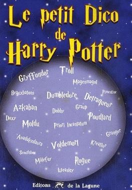 Couverture du livre : Le petit dico Harry Potter