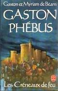 Gaston Phébus, Tome 2 : Les créneaux de feu