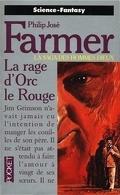 La Saga des Hommes-Dieux, tome 7 : La rage d'Orc le Rouge