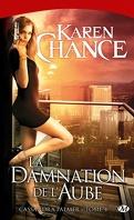 Cassandra Palmer, Tome 4 : La Damnation de l'Aube