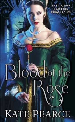 Couverture du livre : The Tudor Vampire Chronicles, Tome 2 : Blood of the Rose