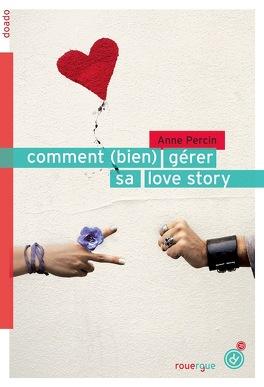Couverture du livre : Comment (bien) gérer sa love story