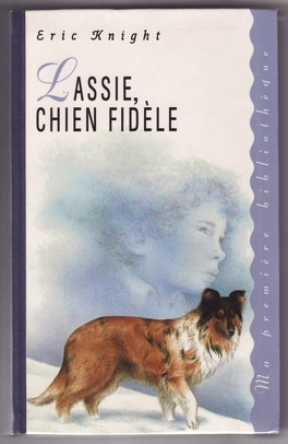 Couverture du livre : Lassie, chien fidèle