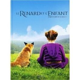 Couverture du livre : Le renard et l'enfant : d'après le film de Luc Jacquet