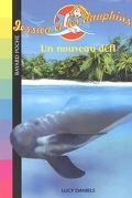 Jessica et les dauphins tome 7 : Un nouveau défi