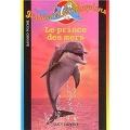 Jessica et les dauphins tome 8 : Le prince des mers