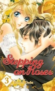 Stepping on Roses, tome 3