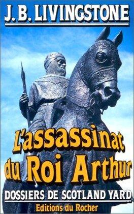 Couverture du livre : L'assassinat du roi Arthur