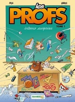 Couverture du livre : Les Profs, tome 1 : Interro surprise