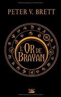 Le Cycle des démons, Tome 1.5 : L'Or de Brayan