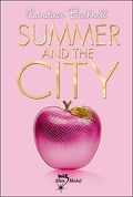 Le Journal de Carrie, Tome 2 : Summer and the City