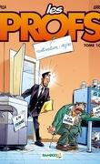 Les Profs, tome 10 : Motivation : 10/10