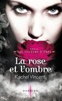 Les Voleurs d'âmes, Tome 4 : La Rose et l'Ombre