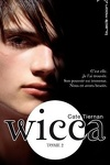 couverture Wicca, Tome 2 : Le Danger