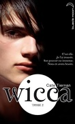 Wicca, Tome 2 : Le Danger