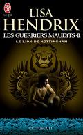 Les Guerriers Maudits, Tome 2 : Le Lion de Nottingham