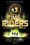 Time Riders, Tome 2 : Le Jour du prédateur