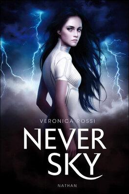 Couverture du livre : Never Sky, Tome 1