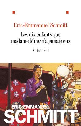 Couverture du livre : Les dix enfants que madame Ming n'a jamais eus