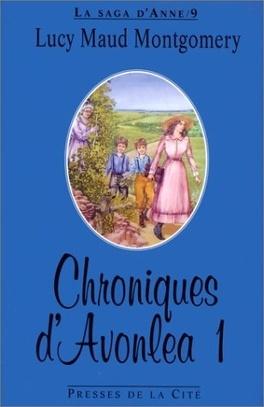 Couverture du livre : Chroniques d'Avonlea 1