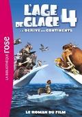 L'Âge de Glace 4 - Le roman du film