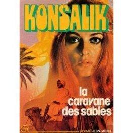Couverture du livre : La caravane des sables