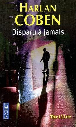 Couverture du livre : Disparu à jamais
