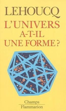 Couverture du livre : L'Univers a-t-il une forme ?