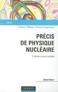 Précis de physique nucléaire : licence, master, écoles d'ingénieurs