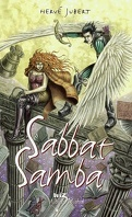 La Trilogie Morgenstern, Tome 3 : Sabbat Samba