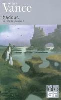 Le Cycle de Lyonesse, tome 3 : Madouc