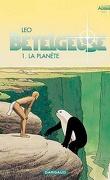 Les Mondes d'Aldébaran, Cycle 2 - Bételgeuse, Tome 1 : La Planète