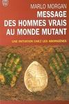 couverture Message des hommes vrais au monde mutant : une initiation chez les aborigènes